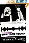 New York Rocker: My Life in the Blank...