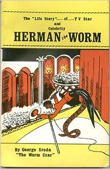 Herman the Worm: George Sroda: Amazon.com: Books