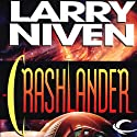 Crashlander (       UNABRIDGED) by Larry Niven Narrated by Christopher Prince