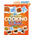 Step-by-Step Cooking for Kids: Recipes from Around the World (Cookery)