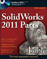 SolidWorks 2011 Parts Bible Front Cover