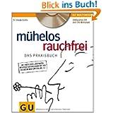 Mühelos rauchfrei (mit CD) (GU Multimedia)