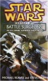 Star Wars: Medstar I: Battle Surgeons