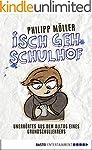 Isch geh Schulhof: Unerh�rtes aus dem...