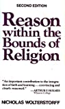 Reason within the bounds of religion
