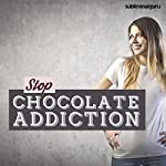 Stop Chocolate Addiction: Control Your Chocolate Intake with Subliminal Messages |  Subliminal Guru