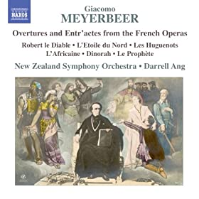 Meyerbeer: Overtures & Entr'actes from the French Operas