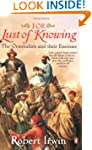 For Lust of Knowing: The Orientalists...