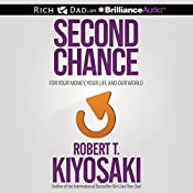 Second Chance: for Your Money, Your Life and Our World | [Robert T. Kiyosaki]