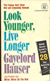 img - for Look Younger, Live Longer book / textbook / text book