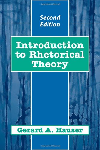 Introduction Rhetorical Theory Gerald Hauser