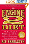 The Engine 2 Diet: The Texas Firefigh...