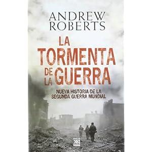 La tormenta de la guerra, de Andrew Roberts