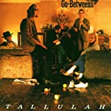 echange, troc Go-Betweens - Tallulah