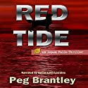 Red Tide Audiobook by Peg Brantley Narrated by Suzan Lynn Lorraine