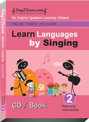 English speakers learn Chinese Beginning level (B) V3-ENG-CHI-B Learn Languages by Singing (Sing2Learn)!!! *The most Powerful, fun & easiest way to learn! *In your car!* Our Songs/Lyrics 100% Original!!* Step by Step Approach* (CD&Book):