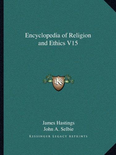 Encyclopedia of Religion and Ethics V15