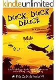 Duck, Duck Deuce (Book 4)
