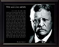 Theodore Teddy Roosevelt the Man in the Arena Quote 8×10 Framed Picture (Black and White with…