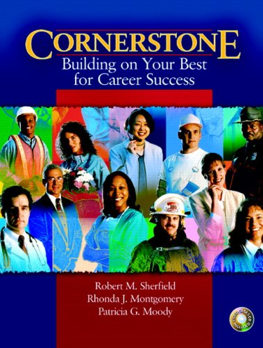 Cornerstone: Building on Your Best for Career Success: With Video Cases for Cornerstone Building on Your Best for Career
