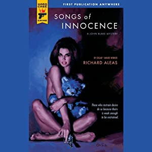 Songs of Innocence: A John Blake Mystery | [Richard Aleas]
