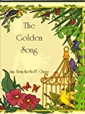img - for The Golden Song by Jan Brinckerhoff Chase (1993-10-03) book / textbook / text book