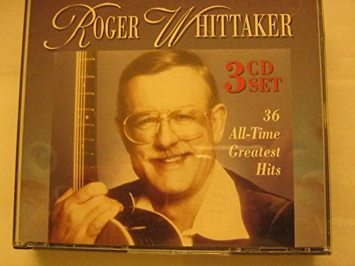 Roger Whittaker - Roger Whittaker: 36 All-Time Greatest Hits [rare] - Zortam Music