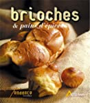 Brioches & pains d'�pices