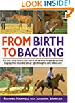 From Birth to Backing: The Complete H...