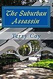 Terry Coy The Suburban Assassin