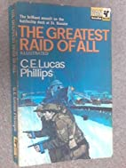 The Greatest Raid of All by Alan Lucas