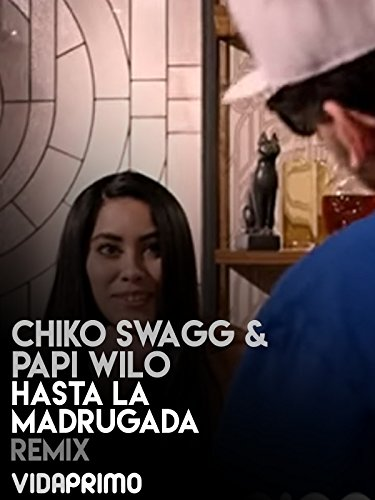 Chiko Swagg & Papi Wilo on Amazon Prime Instant Video UK