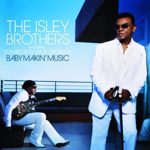 Baby Makin' Music (Feat. Ronald Isley AKA Mr. Biggs)