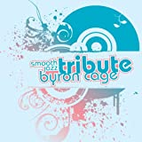 echange, troc Various Artists - Byron Cage Smooth Jazz Tribute
