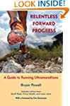 Relentless Forward Progress: A Guide...