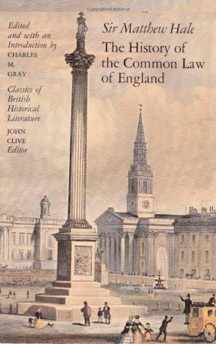 The History of the Common Law in England (Classics of British Historical Literature)