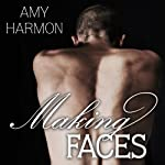 Making Faces | Amy Harmon