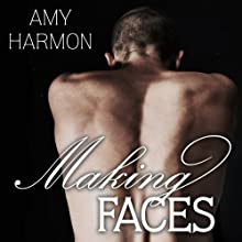 Making Faces (       UNABRIDGED) by Amy Harmon Narrated by Rob Shapiro