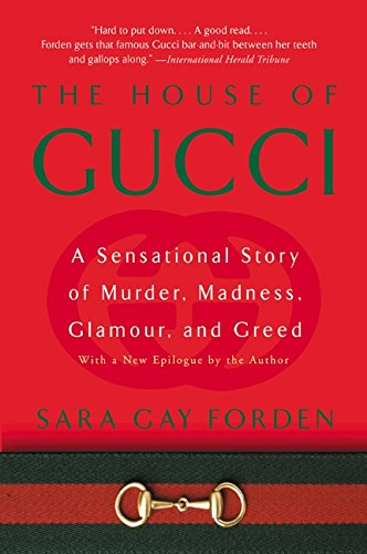house-of-gucci-a-sensational-story-of-murder-madness-glamour-and-greed