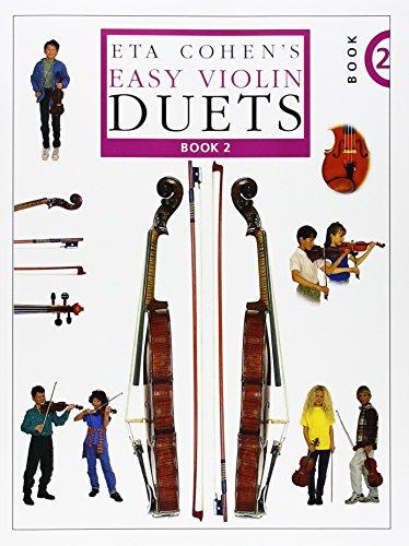 Eta Cohen's Easy Violin Duets: Bk. 2