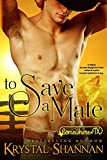To Save A Mate (A Western Shapeshifter Werewolf Romance): Somewhere Texas Saga (VonBrandt Family Book 1)