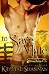 To Save A Mate (A Western Shapeshifte...