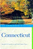 img - for Connecticut: An Explorer's Guide, Fourth Edition book / textbook / text book