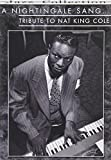 A Nightingale Sang... Tribute to Nat King Cole