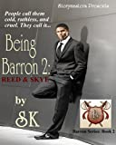 Being Barron 2: Reed &amp; Skye (The Barron Trilogy)