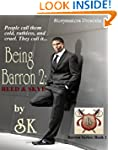 Being Barron 2: Reed &amp; Skye (The Barr...