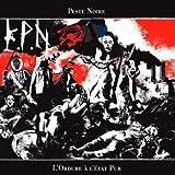 L'Ordure ?? L'??tat Pur by Peste Noire (2011-08-03)