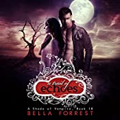 A Trail of Echoes: A Shade of Vampire, Book 18 | [Bella Forrest]