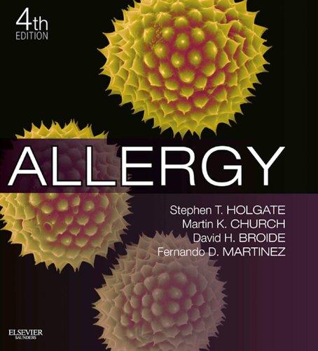 Fernando D Martinez, Martin K. Church, Stephen T Holgate  David H. Broide - Allergy
