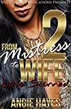 From Mistress To Wife 2: Love Scorned